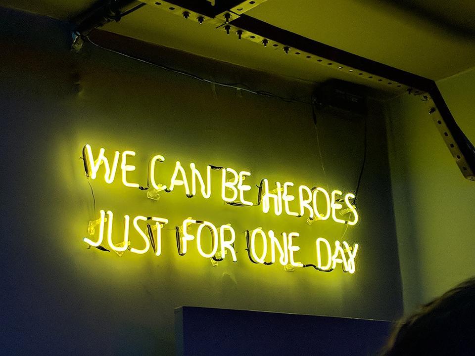 We can be heroes Schriftzug Bild